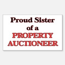 Proud Sister of a Property Auctioneer Decal