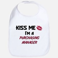 Kiss Me I'm a PURCHASING MANAGER Bib