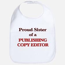 Proud Sister of a Publishing Copy Editor Bib