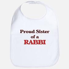 Proud Sister of a Rabbi Bib