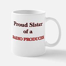 Proud Sister of a Radio Producer Mugs