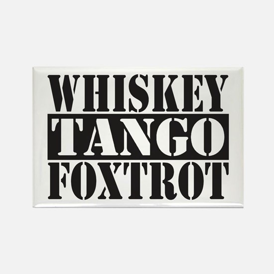 Whiskey Tango Foxtrot Magnets