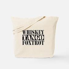 Whiskey Tango Foxtrot Tote Bag