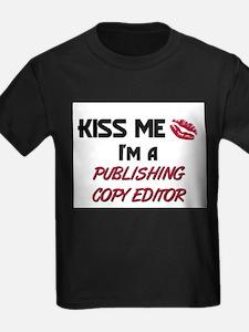 Kiss Me I'm a PUBLISHING COPY EDITOR T