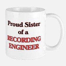 Proud Sister of a Recording Engineer Mugs