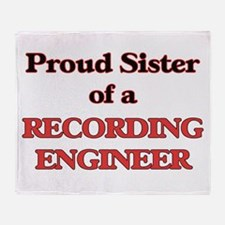 Proud Sister of a Recording Engineer Throw Blanket