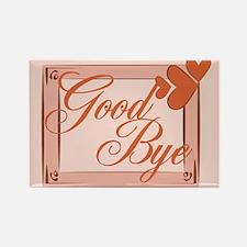 Good Bye Rectangle Magnet