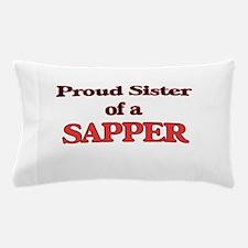 Proud Sister of a Sapper Pillow Case