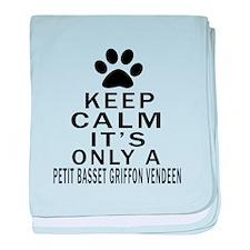 Petit Basset Griffon Vendeen Keep Cal baby blanket