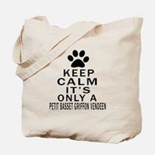 Petit Basset Griffon Vendeen Keep Calm De Tote Bag