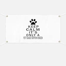 Petit Basset Griffon Vendeen Keep Calm Desi Banner