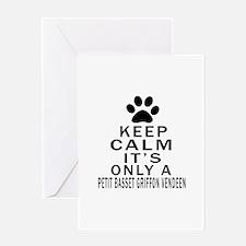 Petit Basset Griffon Vendeen Keep Ca Greeting Card
