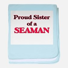 Proud Sister of a Seaman baby blanket