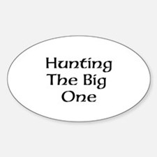 hunting the big one Decal