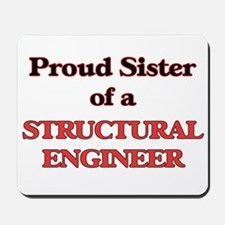 Proud Sister of a Structural Engineer Mousepad