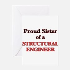 Proud Sister of a Structural Engine Greeting Cards