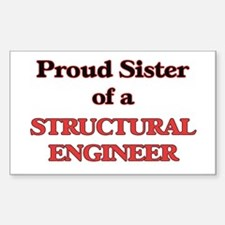 Proud Sister of a Structural Engineer Decal