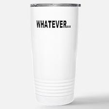 Whatever, black Travel Mug