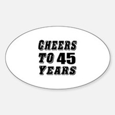 Cheers To 45 Decal
