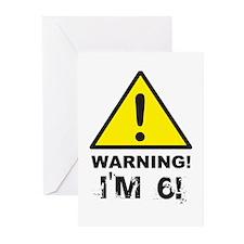 Warning I'm 6 Greeting Cards (Pk of 10)