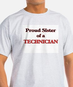 Proud Sister of a Technician T-Shirt
