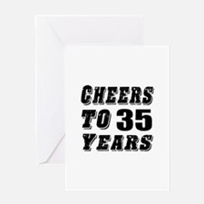 Cheers To 35 Greeting Card