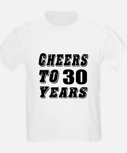 Cheers To 30 T-Shirt