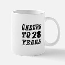 Cheers To 28 Mug