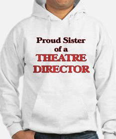 Proud Sister of a Theatre Direct Hoodie