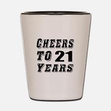 Cheers To 21 Shot Glass