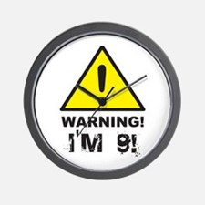 Warning I'm 9 Wall Clock
