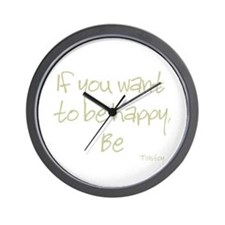 If you want to be happy, be Wall Clock