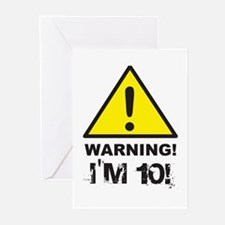 Warning I'm 10 Greeting Cards (Pk of 10)