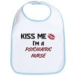 Kiss Me I'm a PSYCHIATRIC NURSE Bib