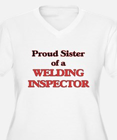 Proud Sister of a Welding Inspec Plus Size T-Shirt