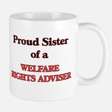 Proud Sister of a Welfare Rights Adviser Mugs