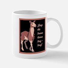 Stop the drama llama ding-dong! Mugs