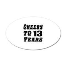 Cheers To 13 Wall Decal