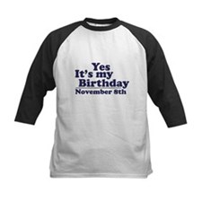 November 8th Birthday Tee