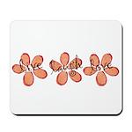 live, laugh, love flowers (orange) Mousepad