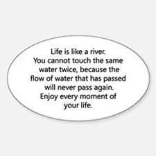 Life Is Like A River Decal
