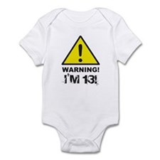 Warning I'm 13 Infant Bodysuit