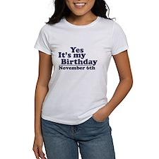 November 6th Birthday Tee