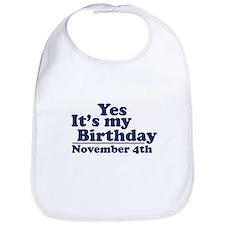 November 4th Birthday Bib