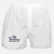 November 3rd Birthday Boxer Shorts