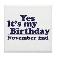 November 2nd Birthday Tile Coaster