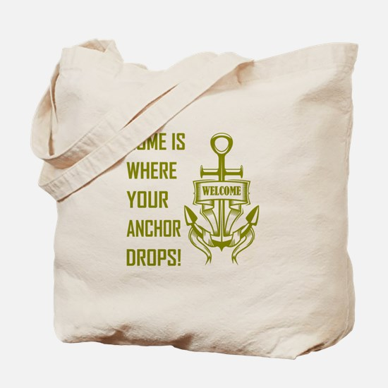 HOME IS WHERE... Tote Bag