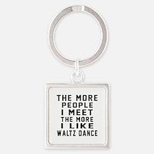 I Like Waltz Dance Square Keychain