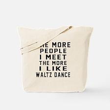 I Like Waltz Dance Tote Bag