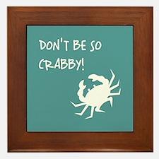 DON'T BE SO CRABBY! Framed Tile